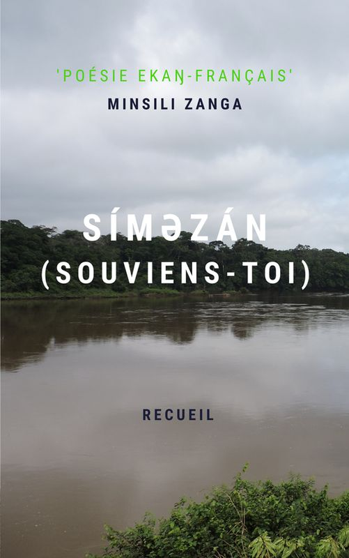 Poesie - Simezan (Souviens-toi) - Minsili Zanga